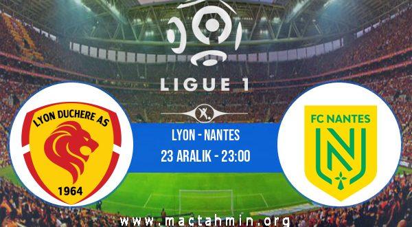 Lyon - Nantes İddaa Analizi ve Tahmini 23 Aralık 2020