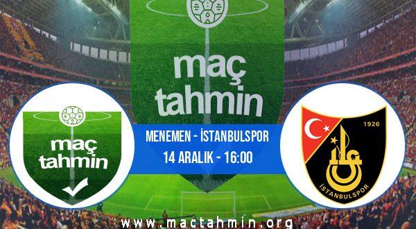 Menemen - İstanbulspor İddaa Analizi ve Tahmini 14 Aralık 2020