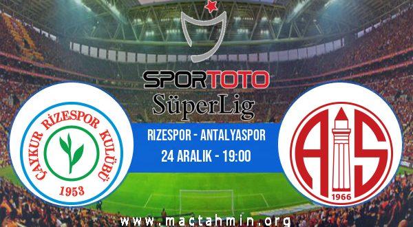 Rizespor - Antalyaspor İddaa Analizi ve Tahmini 24 Aralık 2020