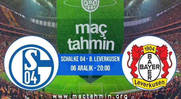 Schalke 04 - B. Leverkusen İddaa Analizi ve Tahmini 06 Aralık 2020
