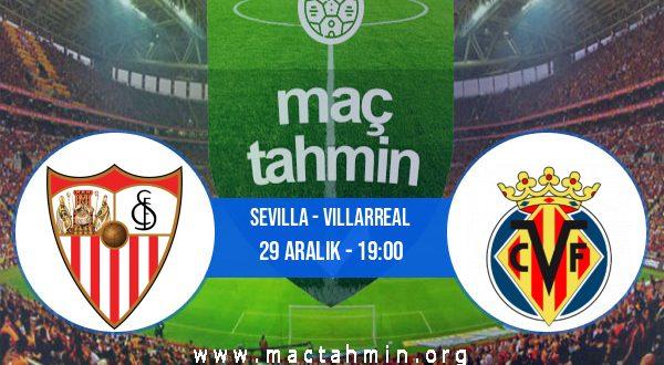 Sevilla - Villarreal İddaa Analizi ve Tahmini 29 Aralık 2020