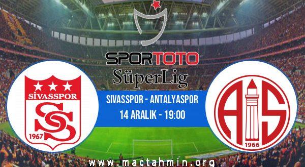 Sivasspor - Antalyaspor İddaa Analizi ve Tahmini 14 Aralık 2020