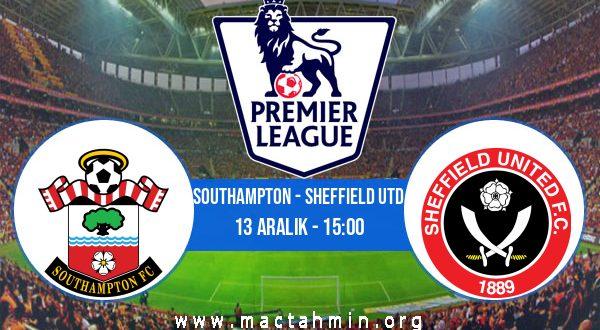 Southampton - Sheffield Utd İddaa Analizi ve Tahmini 13 Aralık 2020