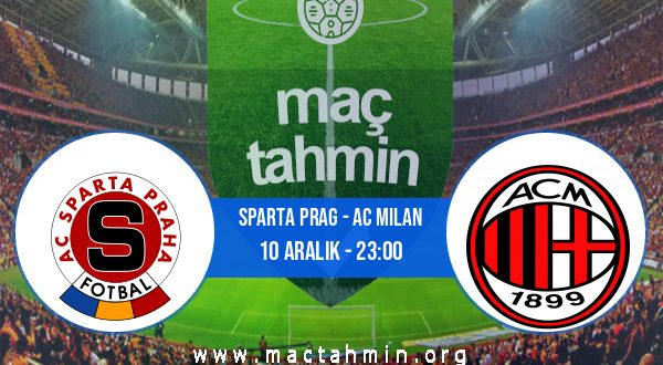Sparta Prag - AC Milan İddaa Analizi ve Tahmini 10 Aralık 2020