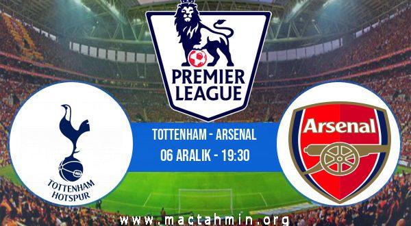 Tottenham - Arsenal İddaa Analizi ve Tahmini 06 Aralık 2020