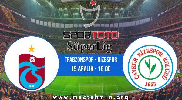 Trabzonspor - Rizespor İddaa Analizi ve Tahmini 19 Aralık 2020