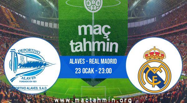 Alaves - Real Madrid İddaa Analizi ve Tahmini 23 Ocak 2021