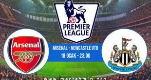 Arsenal - Newcastle Utd İddaa Analizi ve Tahmini 18 Ocak 2021