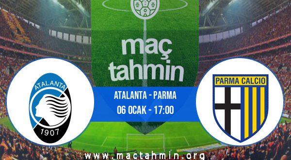 Atalanta - Parma İddaa Analizi ve Tahmini 06 Ocak 2021