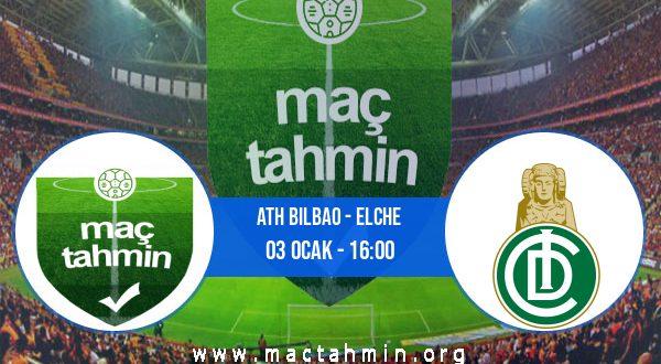 Ath Bilbao - Elche İddaa Analizi ve Tahmini 03 Ocak 2021