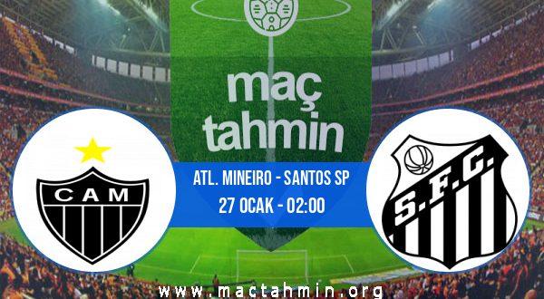 Atl. Mineiro - Santos SP İddaa Analizi ve Tahmini 27 Ocak 2021