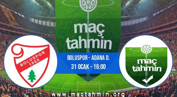 Boluspor - Adana D. İddaa Analizi ve Tahmini 31 Ocak 2021