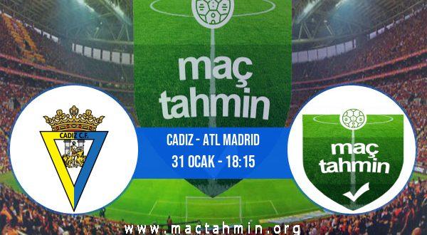 Cadiz - Atl Madrid İddaa Analizi ve Tahmini 31 Ocak 2021