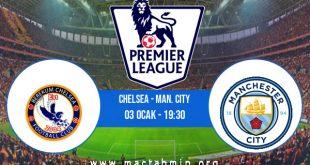 Chelsea - Man. City İddaa Analizi ve Tahmini 03 Ocak 2021