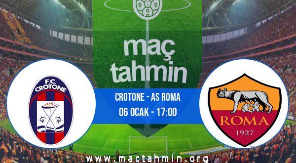 Crotone - AS Roma İddaa Analizi ve Tahmini 06 Ocak 2021