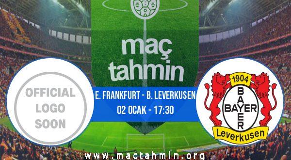 E. Frankfurt - B. Leverkusen İddaa Analizi ve Tahmini 02 Ocak 2021