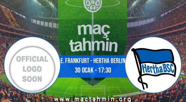 E. Frankfurt - Hertha Berlin İddaa Analizi ve Tahmini 30 Ocak 2021