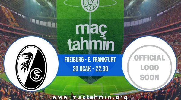 Freiburg - E. Frankfurt İddaa Analizi ve Tahmini 20 Ocak 2021