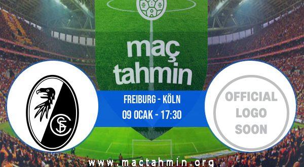 Freiburg - Köln İddaa Analizi ve Tahmini 09 Ocak 2021