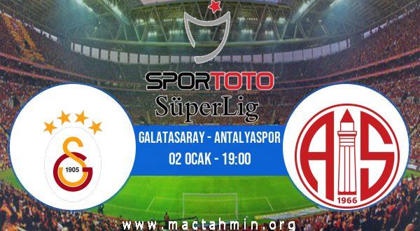 Galatasaray - Antalyaspor İddaa Analizi ve Tahmini 02 Ocak 2021
