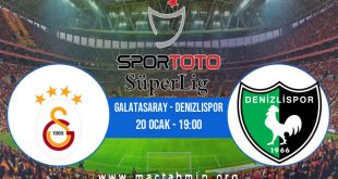 Galatasaray - Denizlispor İddaa Analizi ve Tahmini 20 Ocak 2021