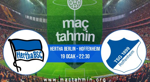 Hertha Berlin - Hoffenheim İddaa Analizi ve Tahmini 19 Ocak 2021