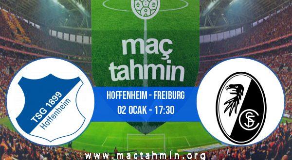 Hoffenheim - Freiburg İddaa Analizi ve Tahmini 02 Ocak 2021