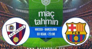 Huesca - Barcelona İddaa Analizi ve Tahmini 03 Ocak 2021