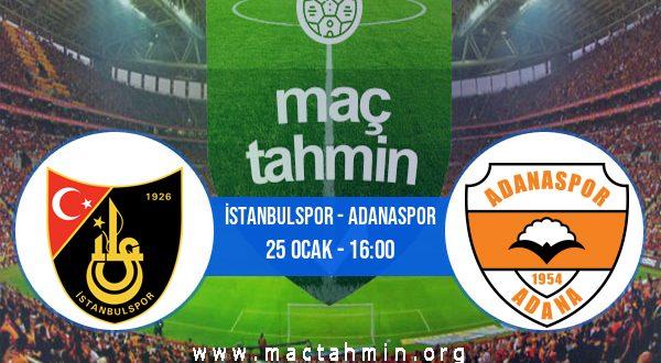 İstanbulspor - Adanaspor İddaa Analizi ve Tahmini 25 Ocak 2021
