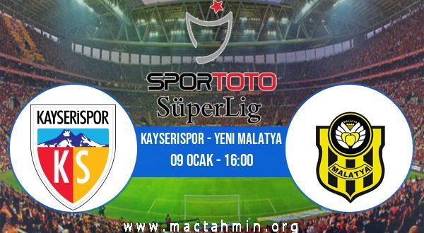 Kayserispor - Yeni Malatya İddaa Analizi ve Tahmini 09 Ocak 2021