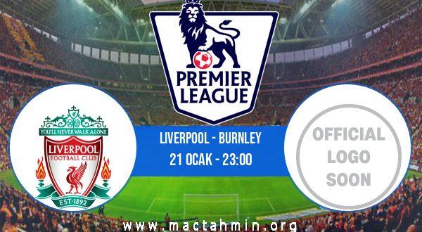 Liverpool - Burnley İddaa Analizi ve Tahmini 21 Ocak 2021