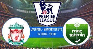 Liverpool - Manchester Utd İddaa Analizi ve Tahmini 17 Ocak 2021