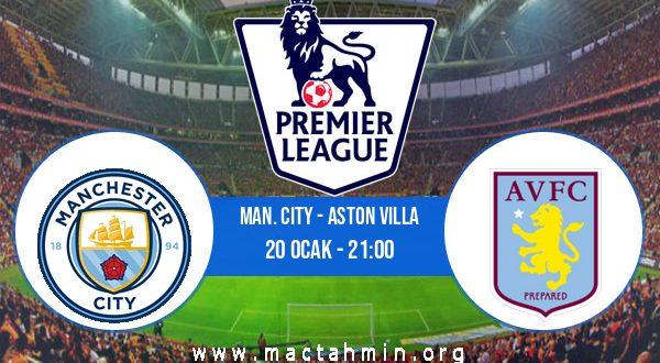 Man. City - Aston Villa İddaa Analizi ve Tahmini 20 Ocak 2021