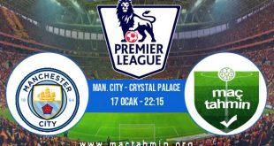 Man. City - Crystal Palace İddaa Analizi ve Tahmini 17 Ocak 2021