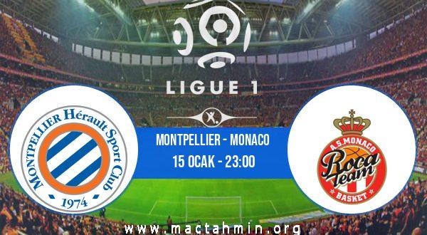 Montpellier - Monaco İddaa Analizi ve Tahmini 15 Ocak 2021