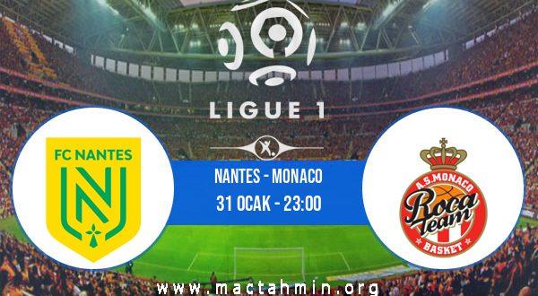 Nantes - Monaco İddaa Analizi ve Tahmini 31 Ocak 2021