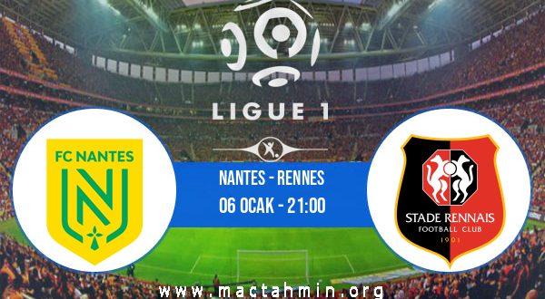 Nantes - Rennes İddaa Analizi ve Tahmini 06 Ocak 2021