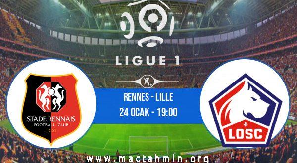 Rennes - Lille İddaa Analizi ve Tahmini 24 Ocak 2021