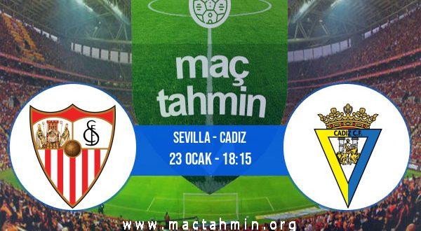 Sevilla - Cadiz İddaa Analizi ve Tahmini 23 Ocak 2021