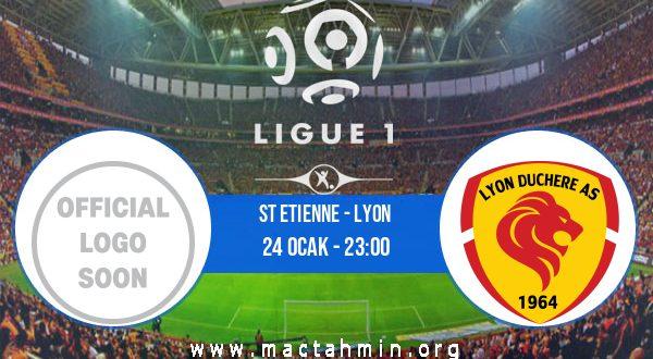 St Etienne - Lyon İddaa Analizi ve Tahmini 24 Ocak 2021