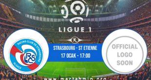 Strasbourg - St Etienne İddaa Analizi ve Tahmini 17 Ocak 2021
