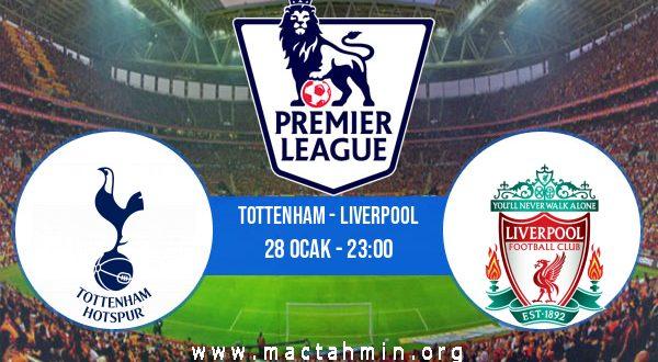 Tottenham - Liverpool İddaa Analizi ve Tahmini 28 Ocak 2021