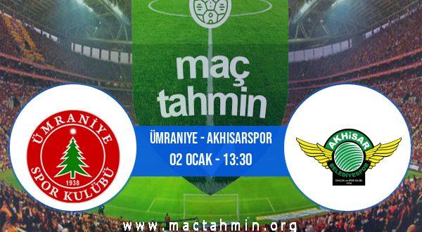 Ümraniye - Akhisarspor İddaa Analizi ve Tahmini 02 Ocak 2021