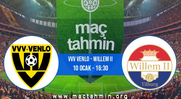 VVV Venlo - Willem II İddaa Analizi ve Tahmini 10 Ocak 2021
