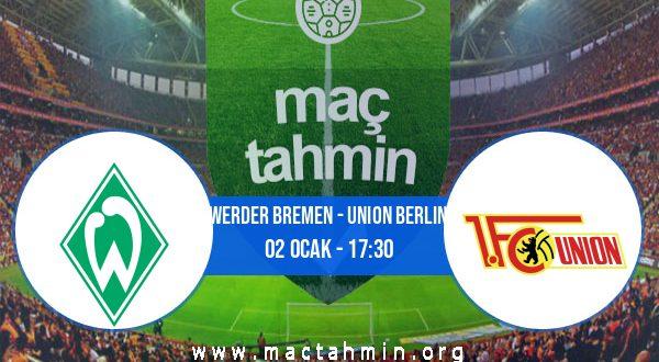 Werder Bremen - Union Berlin İddaa Analizi ve Tahmini 02 Ocak 2021