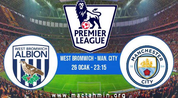 West Bromwich - Man. City İddaa Analizi ve Tahmini 26 Ocak 2021