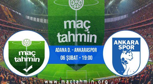 Adana D. - Ankaraspor İddaa Analizi ve Tahmini 06 Şubat 2021