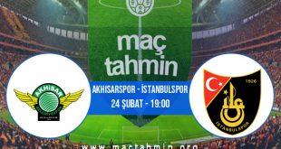 Akhisarspor - İstanbulspor İddaa Analizi ve Tahmini 24 Şubat 2021