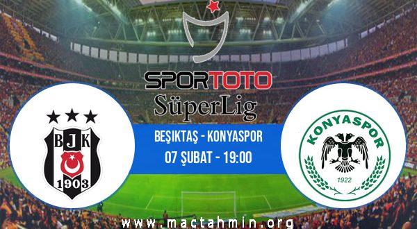 Beşiktaş - Konyaspor İddaa Analizi ve Tahmini 07 Şubat 2021