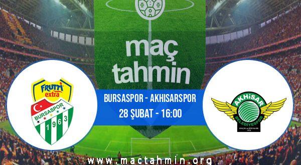 Bursaspor - Akhisarspor İddaa Analizi ve Tahmini 28 Şubat 2021